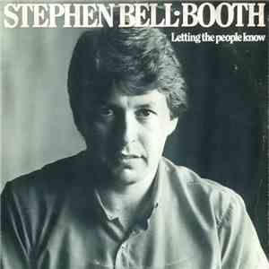 Stephen Bell-Booth - Letting The People Know album FLAC