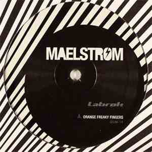 Maelstrom  - Orange Freaky Fingers album FLAC