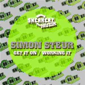 Simon Steur - Get It On / Working It album FLAC