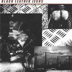 Black Leather Jesus / Pollutive Static - Black Leather Jesus / Pollutive Static album FLAC