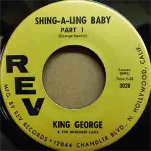 King George  - Shing-A-Ling Baby Pt.1 / Pt.2 album FLAC