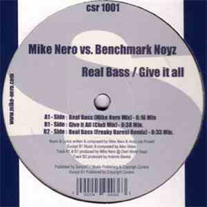 Mike Nero Vs. Benchmark Noyz - Real Bass / Give It All album FLAC