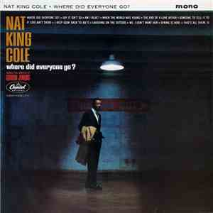 Nat King Cole - Where Did Everyone Go? album FLAC
