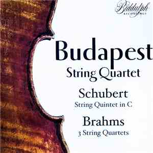 Schubert / Brahms, Budapest String Quartet - String Quintet In C / 3 String Quartets album FLAC
