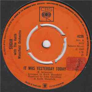 Sugar With The Keith Mansfield Orchestra - It Was Yesterday Today album FLAC
