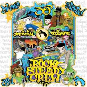 J-Period, JS-1 & DV-One - Rocksteady Crew - 30th Anniversary Tribute album FLAC