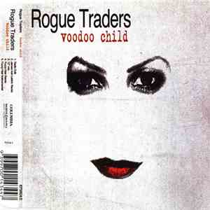 Rogue Traders - Voodoo Child album FLAC