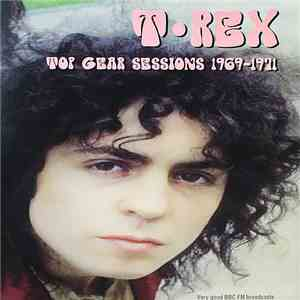 T. Rex - Top Gear Sessions 1969-1971 album FLAC