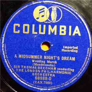 Sir Thomas Beecham Conducting The London Philharmonic Orchestra - A Midsummer Night's Dream album FLAC