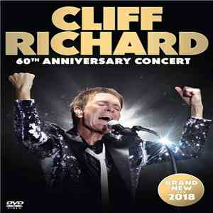 Cliff Richard - 60th Anniversary Concert album FLAC