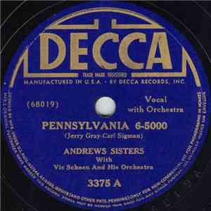 The Andrews Sisters With Vic Schoen And His Orchestra - Pennsylvania 6-5000 album FLAC