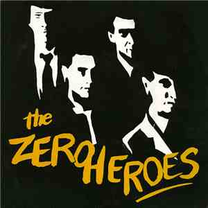The Zero Heroes - Freedom Fighters album FLAC