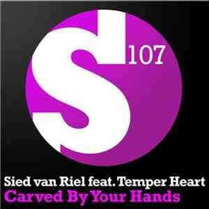 Sied van Riel Feat. Temper Heart - Carved By Your Hands album FLAC