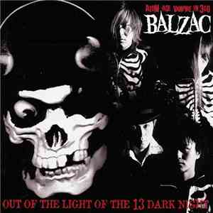 Balzac - Out Of The Light Of The 13 Dark Night album FLAC