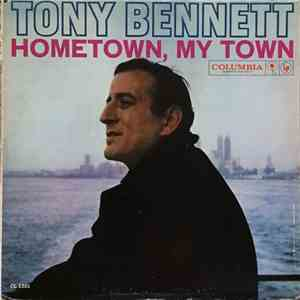 Tony Bennett - Hometown, My Town album FLAC