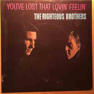 The Righteous Brothers - You've Lost That Lovin' Feelin' album FLAC