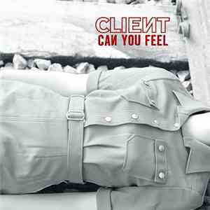 Client - Can You Feel album FLAC