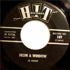 Ed Hardin - From A Window / That's All That's Important Now album FLAC