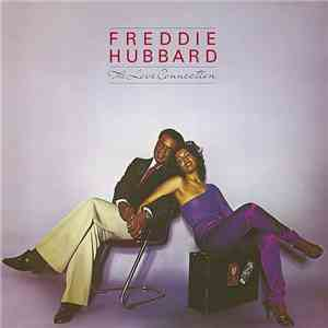 Freddie Hubbard - The Love Connection album FLAC