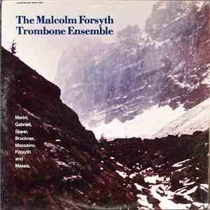 The Malcolm Forsyth Trombone Ensemble - The Malcolm Forsyth Trombone Ensemble album FLAC