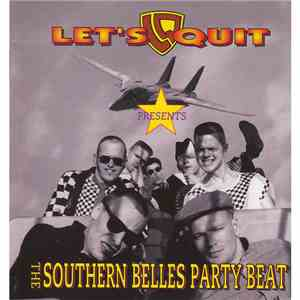 Let's Quit - The Southern Belles Party Beat album FLAC