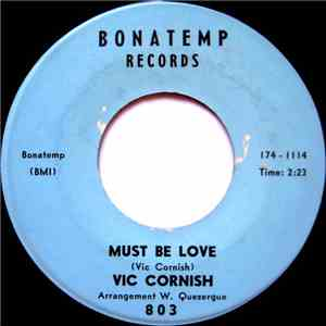 Vic Cornish - Must Be Love / Make Up Your Mind album FLAC