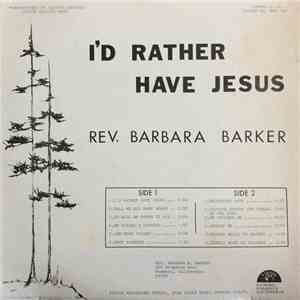 Rev. Barbara Barker - I'd Rather Have Jesus album FLAC