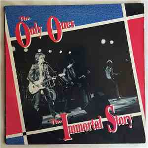 The Only Ones - The Immortal Story album FLAC