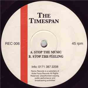 The Timespan - Stop The Music / Stop The Feeling album FLAC