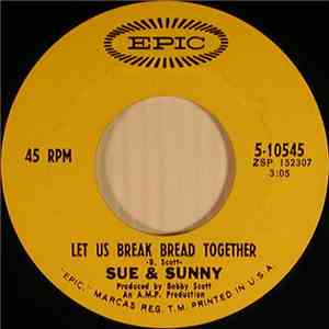 Sue & Sunny - Let Us Break Bread Together / Stop Messing Around With My Heart album FLAC