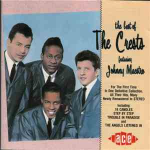 The Crests - The Best Of The Crests Featuring Johnny Maestro album FLAC