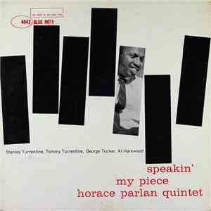 Horace Parlan Quintet - Speakin' My Piece album FLAC
