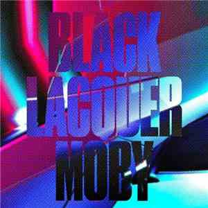 Moby - Black Lacquer album FLAC