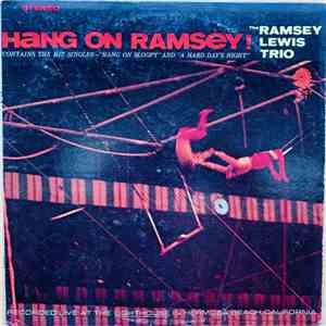 The Ramsey Lewis Trio - Hang On Ramsey! album FLAC