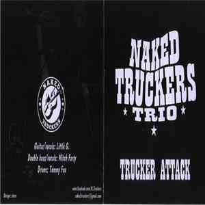 Naked Truckers Trio - Truckers Attack album FLAC