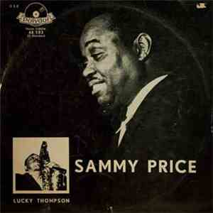 Sammy Price Avec Lucky Thompson - Sammy Price Avec Lucky Thompson album FLAC