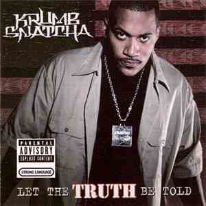 Krumb Snatcha - Let The Truth Be Told album FLAC