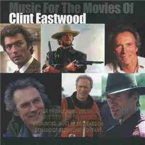 Various - Music For The Movies Of Clint Eastwood album FLAC
