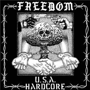 Freedom  - U.S.A. Hardcore album FLAC