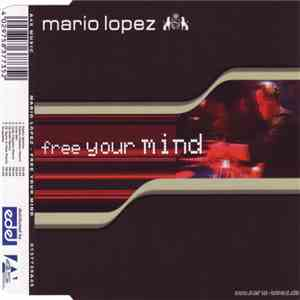 Mario Lopez - Free Your Mind album FLAC