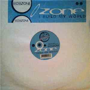 ((O))Zone - I Build My World album FLAC
