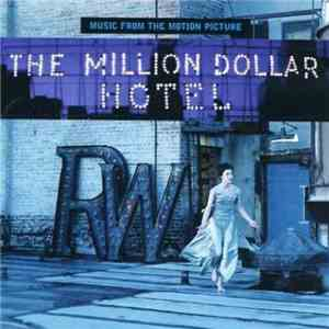 Various - The Million Dollar Hotel (Music From The Motion Picture) album FLAC
