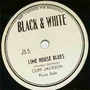 Cliff Jackson - Lime House Blues / Royal Garden Blues album FLAC