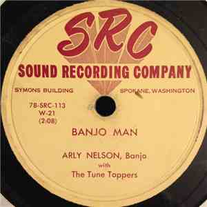 Arly Nelson With The Tune Toppers - Banjo Man / Helena Polka album FLAC