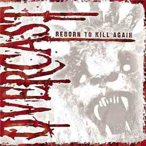 Overcast  - Reborn To Kill Again album FLAC