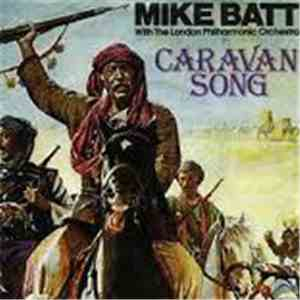 Mike Batt With The London Philharmonic Orchestra - Theme From Caravans album FLAC