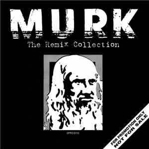 Murk - The Remix Collection album FLAC