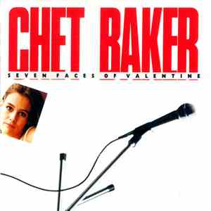 Chet Baker - My Funny Valentine - Seven Faces Of Valentine album FLAC