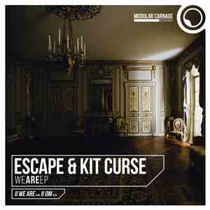 Escape & Kit Curse - We Are EP album FLAC