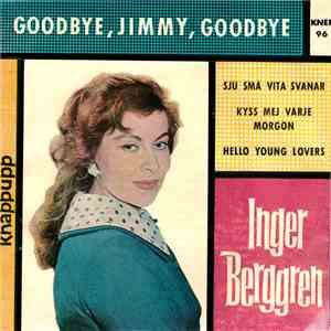 Inger Berggren - Goodbye, Jimmy, Goodbye album FLAC